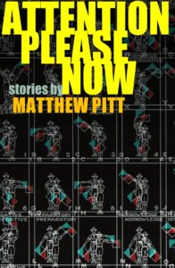 Attention Please Now by Matthew Pitt